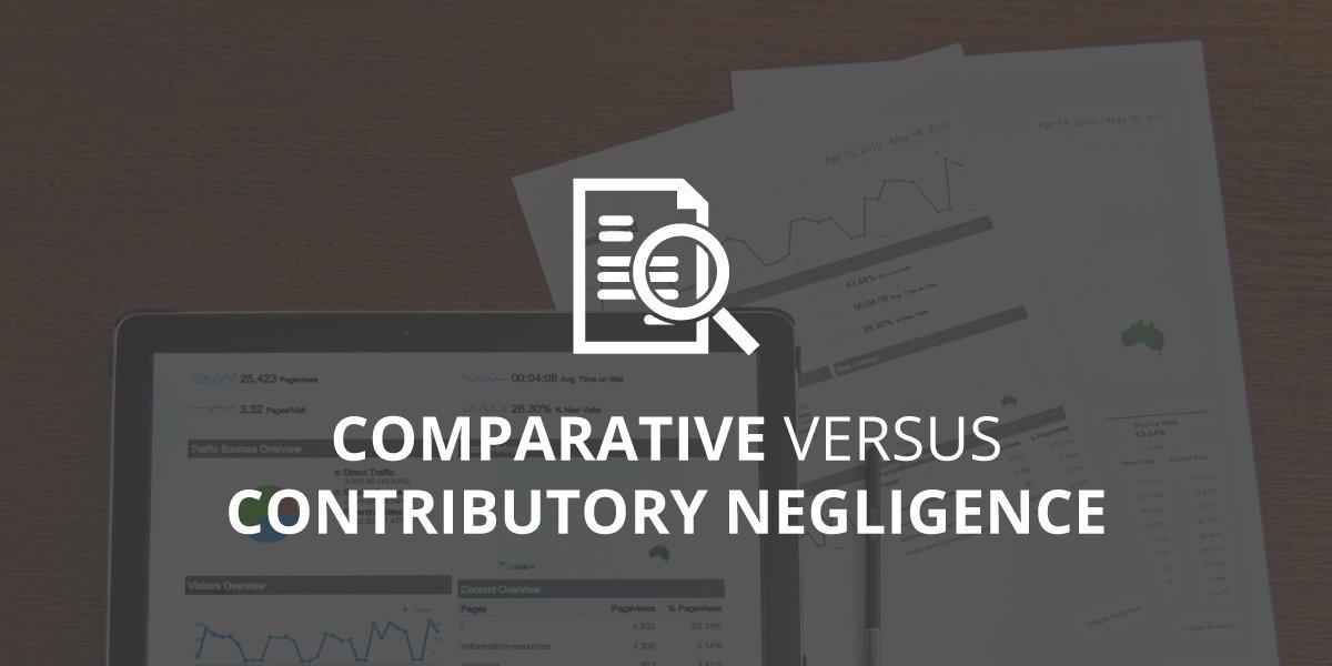 Comparative versus Contributory Negligence