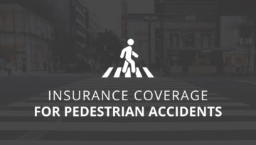 Insurance Coverage for Pedestrian Accidents