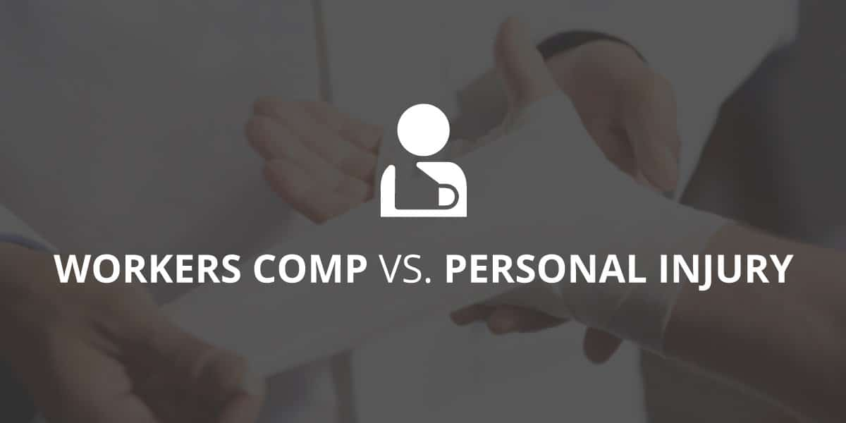 Workers' Compensation Vs. Personal Injury Claims