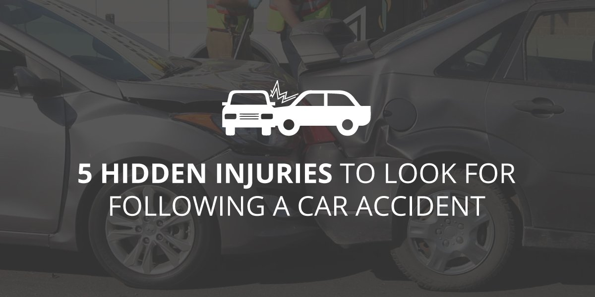 5 Hidden Injuries to Look for Following a Car Accident