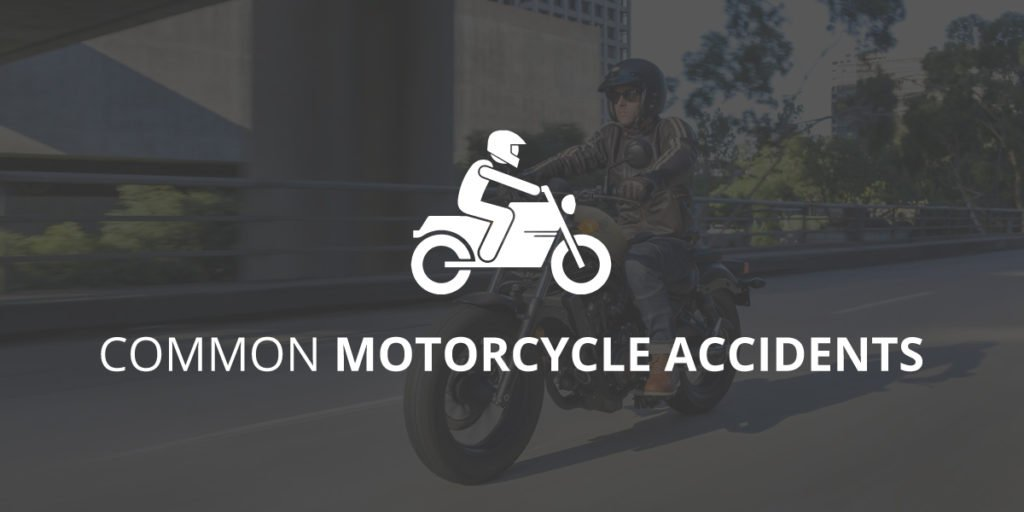 Common Motorcycle Accidents | Great Trial Law