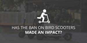 Has the Ban on Bird Scooters Made an Impact?